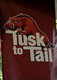 Tusk To Tail